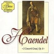 5 Concerti Grossi, Op. 6 De Haendel Songs