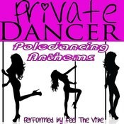 Private Dancer: Poledancing Anthems Songs