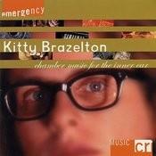 Kitty Brazelton: Chamber Music For The Inner Ear Songs