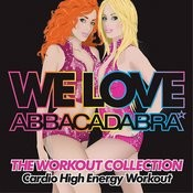 Almighty Presents: We Love Abbacadabra - The Workout Collection - Cardio High Energy Workout Songs