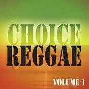 Choice Reggae Vol 1 Songs