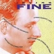Music Of Irving Fine Songs