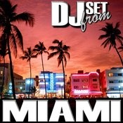 Dj Set From Miami Songs