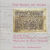 The Music Of Islam, Vol. 8: Folkloric Music Of Tunisia Songs