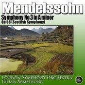 Mendelssohn: Symphony No. 3 In A Minor, Op. 56 (Scottish Symphony) Songs