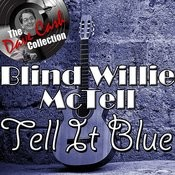 Tell It Blue - [The Dave Cash Collection] Songs