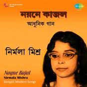 Nirmala Mishra - Nayne Kajal Songs