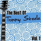 The Best Of Tommy Steele Vol. 1 Songs