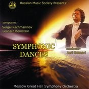 Russian Music Society: Rachmaninov & Bernstein: Symphonic Dances, Moscow Great Hall Symphony Orchestra, Conductor Iurii Botnari Songs