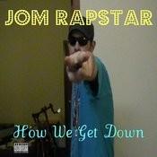 How We Get Down Songs