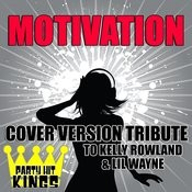 Motivation (Cover Version Tribute To Kelly Rowland & LIL Wayne) Songs