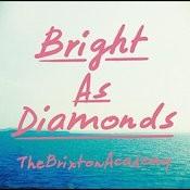 Bright As Diamonds Songs