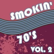Smokin' 70's Vol. 2 Songs