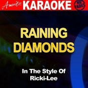Raining Diamonds (In The Style Of Ricki-Lee) [Karaoke Version] Song