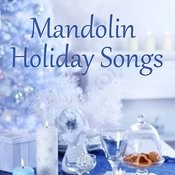Holiday Songs - Mandolin Songs