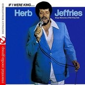 If I Were King... Herb Jeffries Sings Memories Of Nat King Cole (Remastered) Songs