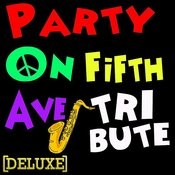 Party On Fifth Ave. (Mac Miller Deluxe Tribute) Songs