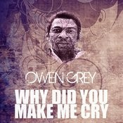 Why Did You Make Me Cry Song