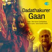 Dadathakurer Gaan Songs