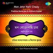 Mon Jete Nahi Chaay Songs