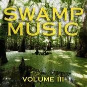 Swamp Music: Vol, 3 Songs