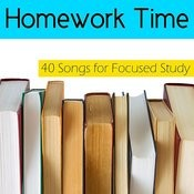 Homework Time: 40 Songs For Focused Study Songs
