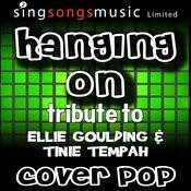 Hanging On (Tribute To Ellie Goulding & Tinie Tempah) [Karaoke Audio Version] Songs