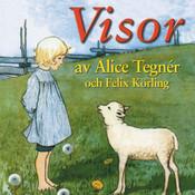 Visor av Alice Tegnér och Felix Körling Songs