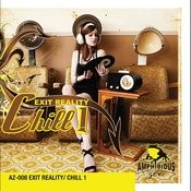 Chill 1- Exit Reality Songs