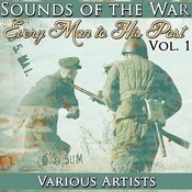 Sounds Of The War Vol. 1: Every Man To His Post Songs