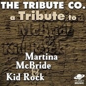A Tribute To Martina Mcbride And Kid Rock Songs