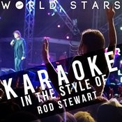 Karaoke (In The Style Of Rod Stewart) Songs