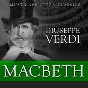 Macbeth - Must-Have Opera Highlights Songs