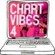 Chart Vibes, Vol. 4 Songs
