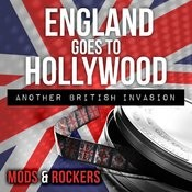 England Goes To Hollywood: Another British Invasion Songs