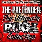 The Pretender: The Ulitmate Rock Collection Songs