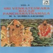 Subbulakshmi - Balaji Pancharatnamala 4 Songs