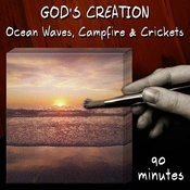 Ocean Waves, Campfire And Crickets (90 Minutes) Songs