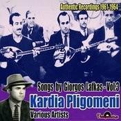 Kardia Pligomeni: Authentic Recordings 1961-1964, Vol. 3 Songs