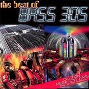 The Best Of Bass 305 Songs