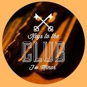 Keys To The Club F# Minor Songs