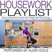 Housework Playlist Songs
