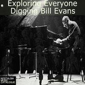 Exploring Everyone Digging Bill Evans Songs