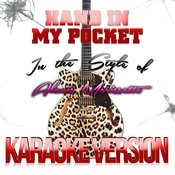 Hand In My Pocket (In The Style Of Alanis Morissette) [Karaoke Version] - Single Songs