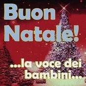 Buon Natale! ...La Voce Dei Bambini... Songs