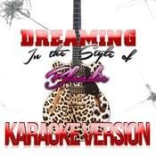 Dreaming (In The Style Of Blondie) [Karaoke Version] Song
