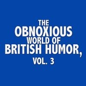 The Obnoxious World Of British Humor, Vol. 3 Songs