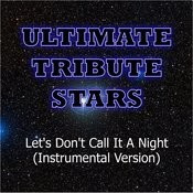 Casey James - Let's Don't Call It A Night (Instrumental Version) Songs
