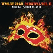 CARNIVAL VOL. II...Memoirs Of An Immigrant - EP Songs