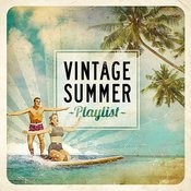 Vintage Summer Playlist Songs